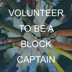 Volunteer to be a Block Capatain