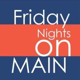 Friday Nights on Main