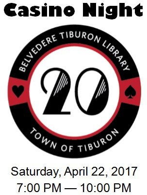 Belvedere Tiburon Library Casino Night Event Flyer