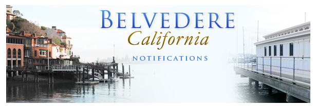 Belvedere California Notifications